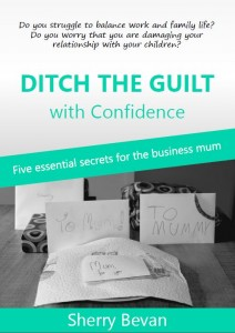 Ditch the guilt with confidence for the business mum